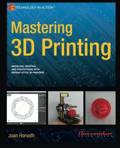 Mastering-3D-Printing-Technology-in-Action-0