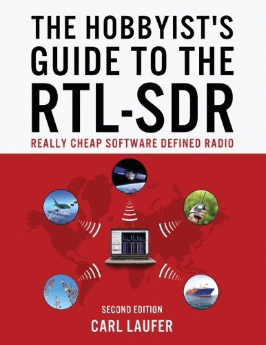 The-Hobbyists-Guide-to-the-RTL-SDR-Really-Cheap-Software-Defined-Radio-0